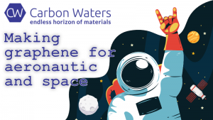 Making graphene for aeronautics and space